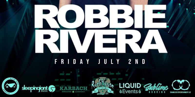 ROBBIE RIVERA @ ROCKHOUSE BAR & GRILL