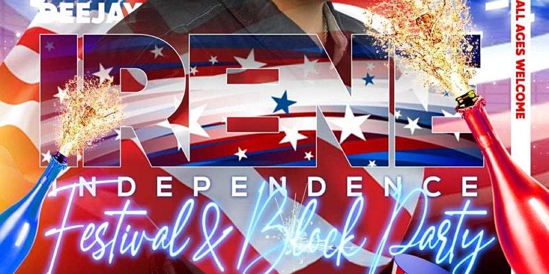 DJ IRENE | INDEPENDENCE FEST & BLOCK PARTY