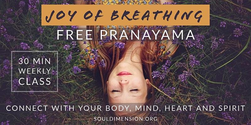 Pranayama △ Joy of Breathing
