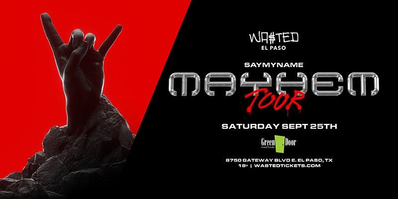 El Paso: Saymyname Mayhem Tour @ Green Door [18 & Over]